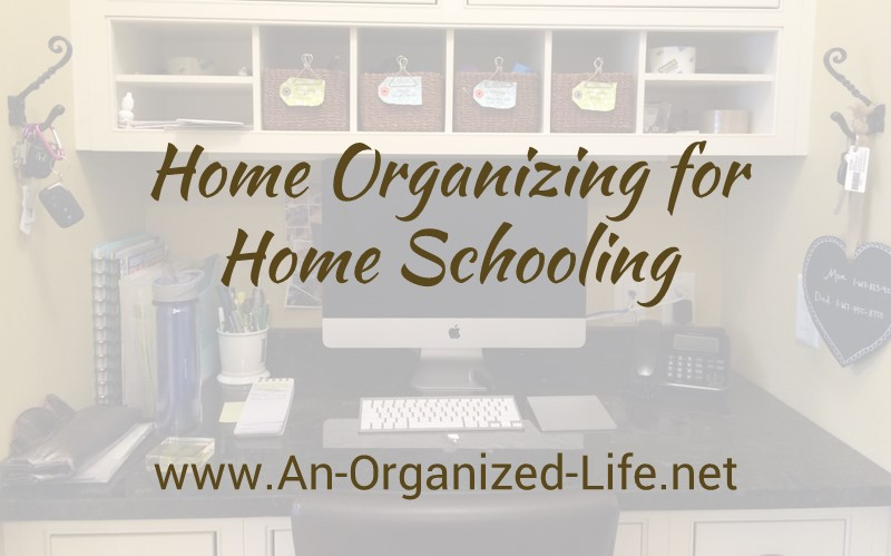 Home Organizing for Home Schooling